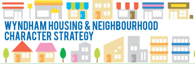 Wyndham Housing and Neighbourhood Character Strategy
