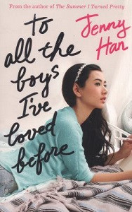 To All the Boys I've Loved Before cover
