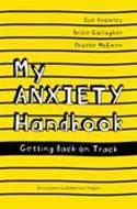 My Anxiety Handbook Getting Back on Track by Sue Knowles
