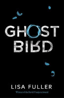 Ghost Bird by Lisa Fuller
